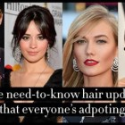 Female celebrity hairstyles 2019