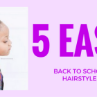 5 quick easy hairstyles for school