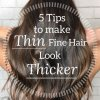 Hairstyles to make thin hair look thicker